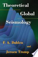 Theoretical Global Seismology Book PDF