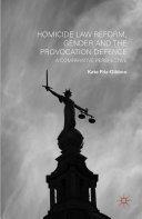 Pdf Homicide Law Reform, Gender and the Provocation Defence