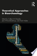 Theoretical Approaches in Bioarchaeology