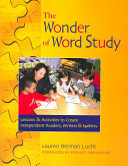 The Wonder of Word Study