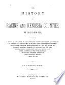 The History of Racine and Kenosha Counties  Wisconsin