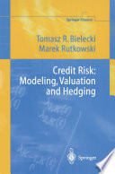 Credit Risk  Modeling  Valuation and Hedging