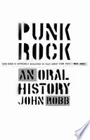 Punk rock an oral history john robb google books punk rock an oral history john robb limited preview 2010 fandeluxe Image collections
