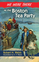 We Were There at the Boston Tea Party [Pdf/ePub] eBook