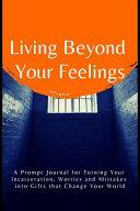 Living Beyond Your Feelings Book PDF