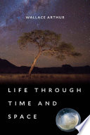 link to Life through time and space in the TCC library catalog
