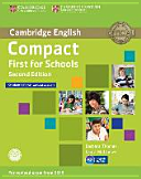 Compact First for Schools - Second Edition. Student's Book Without Answers with CD-ROM and Workbook Without Answers with Audio CD
