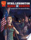 Sybil Ludington Rides to the Rescue