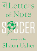 Letters of Note  Soccer