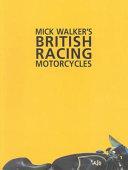 Mick Walker s British Racing Motorcycles