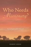 Who Needs a Missionary