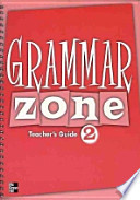 GRAMMAR ZONE. 2(TEACHERS GUIDE)(Grammar Zone