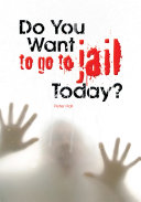 Pdf Do You Want to Go to Jail Today?