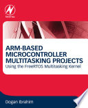 Arm Based Microcontroller Multitasking Projects Book PDF