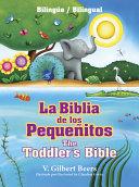 La Biblia de los Pequenitos The Toddler s Bible