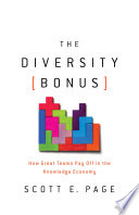 link to The diversity bonus : how great teams pay off in the knowledge economy in the TCC library catalog