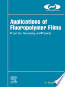 Applications Of Fluoropolymer Films Book PDF