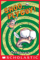 Shoo, Fly Guy! (Fly Guy #3)