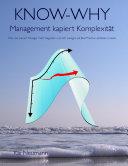 KNOW-WHY: Management kapiert Komplexität: Wie und warum Manager mehr ...