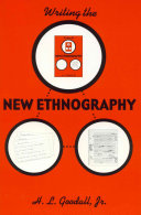 Writing the New Ethnography