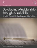 Developing Musicianship Through Aural Skills