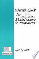 Internet Guide For Maintenance Management