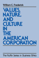 Values  Nature  and Culture in the American Corporation