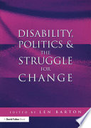 Disability, Politics and the Struggle for Change
