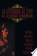 La guitarra al filo de Alejandro Aznavwrian / The guitar on the edge of Alexander Aznavwrian