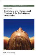 Biophysical and Physiological Effects of Solar Radiation on Human Skin [Pdf/ePub] eBook