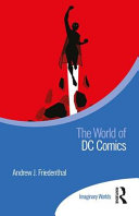 link to The world of DC comics in the TCC library catalog