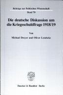 Die deutsche Diskussion um die Kriegsschuldfrage 1918/19