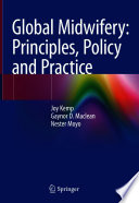 Global Midwifery: Principles, Policy and Practice