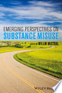 Emerging Perspectives On Substance Misuse Book PDF