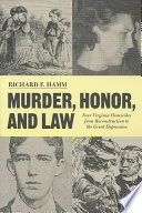 Murder  Honor  and Law Book