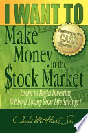 I Want To Make Money In The Stock Market Book PDF
