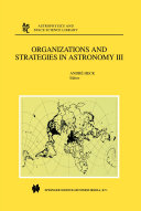 Organizations and Strategies in Astronomy