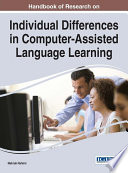 Handbook Of Research On Individual Differences In Computer Assisted Language Learning