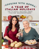 Cooking with Nonna: A Year of Italian Holidays Pdf/ePub eBook