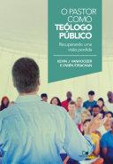 O Pastor como teólogo público Pdf/ePub eBook