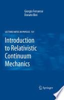 Introduction to Relativistic Continuum Mechanics