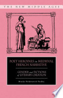 Poet Heroines in Medieval French Narrative