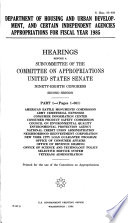 Department of Housing and Urban Development, and certain independent agencies appropriations for fiscal year 1985