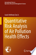 Quantitative Risk Analysis of Air Pollution Health Effects