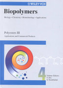 Biopolymers  Polyesters III   Applications and Commercial Products Book