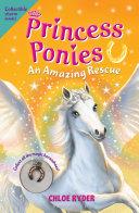 Princess Ponies 5  An Amazing Rescue