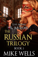 Lust, Money & Murder, Book 5 - On Russian Soil (Book 1 Free!)