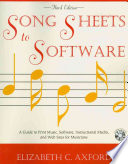 Song sheets to software  : a guide to print music, software, instructional media, and web sites for musicians
