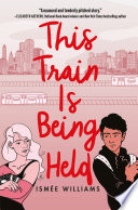 This Train Is Being Held Book PDF