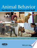Animal Behavior For Shelter Veterinarians And Staff Book PDF